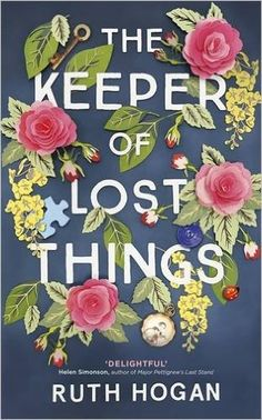 The Keeper of Lost Things: Amazon.co.uk: Ruth Hogan: 9781473635463: Books