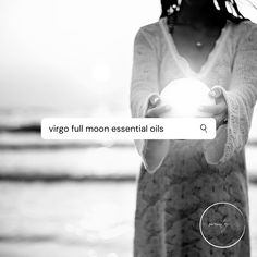 Essential Oils to use during the Virgo Full Moon