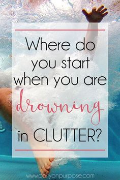 Are you drowning in STUFF? No matter how much you de-clutter, if you don't do THIS first, you will never win the war against stuff.