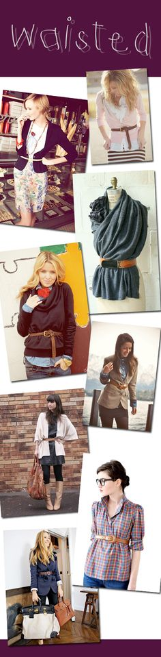 isn't it great that a belt instantly adds style to any top?