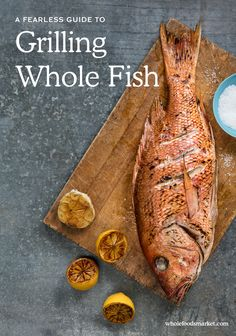 Learn how to Grill a Whole Fish