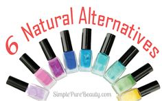 Are Your Toes Toxic? 6 Non-Toxic Natural Nail Polish Alternatives - Simple Pure Beauty
