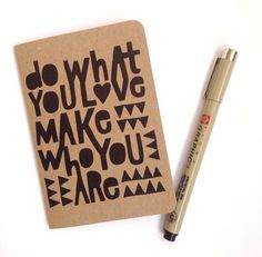 Do What You Love Make Who You Are Notebook by lisacongdon on Etsy, $8.00