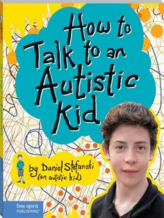 While many young people know kids with autism, they often find it hard to relate to them. That's because the behavior of autistic kids can seem off-putting and antisocial, even though the person with autism wants to be friends. This is frustrating for autistic kids and for their peers, and often leads to avoiding, ignoring, excluding—or bullying and teasing. In How to Talk to an Autistic Kid, a 14-year-old boy describes what it's like being autistic.