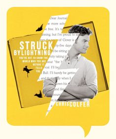 You've got to show the world who you are before it tells you. Chris Colfer Books, Told You So, Love You, My Love, Moonrise Kingdom, Lightning Strikes, Films, Movies, Glee