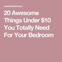 20 Awesome Things Under $10 You Totally Need For Your Bedroom
