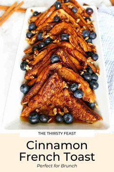 This cinnamon french toast is a great addition to your next brunch with simple ingredients. Top with fresh blueberries, pecans and maple syrup. Perfect for quick breakfasts too!