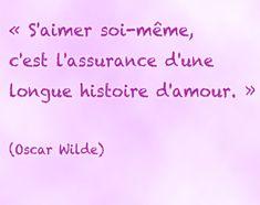 S'aimer soi meme  -Oscar Wilde
