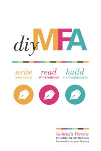 DIY MFA is the do-it-yourself alternative to a Masters degree in writing. Write more, write better, write smarter.