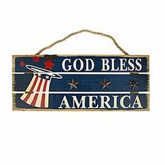 God Bless America sign!