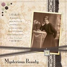 Mysterious Beauty...yet another case of lost identity shown on this lovely layout.