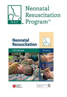 Textbook of neonatal resuscitation nrp 7th edition textbook and nrp neonatal resuscitation program fandeluxe Image collections