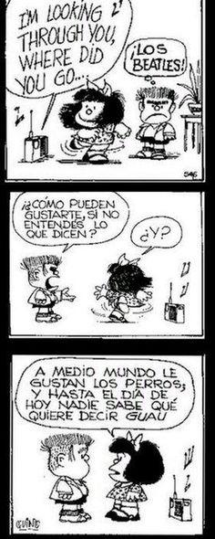 Mafalda: The Beatles Mafalda Quotes, Les Beatles, Dog Quotes Funny, Snoopy, Spanish Humor, Humor Grafico, Calvin And Hobbes, Comic Strips, Laugh Out Loud