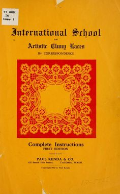 International school of artistic clunylaces, Tacoma, Wash. [from old catalog] Copyright: Public Domain Bobbin Lace Patterns, Crochet Doily Patterns, Tatting Patterns, Doilies Crochet, Russian Crochet, Irish Crochet, Romanian Lace, Lacemaking, Paper Embroidery