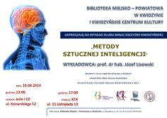 """Wykład """"Metody sztucznej inteligencji"""". 16 kwietnia 2014 r., sala audytoryjna KCK, ul. 11 Listopada 13."""