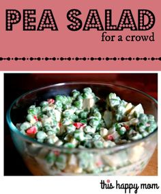Pea Salad for a Crowd - made from either canned peas or frozen peas, this salad is a favorite for Christmas or Thanksgiving or Easter or a summer cookout.
