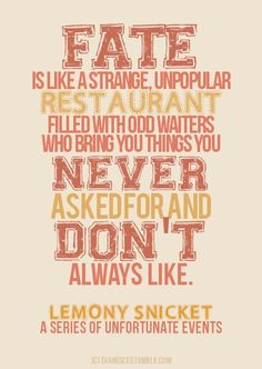 """""""A Series of Unfortunate Events"""" Lemony Snicket"""