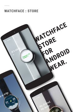 We created this project to make fashionable watchface store for Android wear. There are no specific watchface store in market now. So we found needs about attractive platform to buy watchfaces on the smartphone.   BackgroundWearable devices market is increasing for example Samsung Gear, Moto360, LG G-watch, Apple watch and Pebble. In 2014 Google i/o, they launched Android wear os. So then, people downloaded android wear app 500,000 times.AnalysisPeople want wearable device to be fashi...