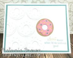 Cute Donut card by Melanie Brown... CTMH