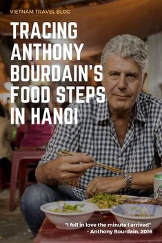 Tracing the 'Food Steps' of Anthony Bourdain in Vietnam (Part One: Hanoi) Vietnam Travel Guide, Asia Travel, Travel Wear, Visit Vietnam, Hanoi Vietnam, Backpacking Asia, California Travel, Foodie Travel, Southeast Asia
