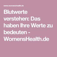 Blutwerte verstehen: Das haben Ihre Werte zu bedeuten - WomensHealth.de Body And Soul, Health Facts, Diy Beauty, Good To Know, Health And Beauty, Healthy Living, Medicine, Health Fitness, Knowledge