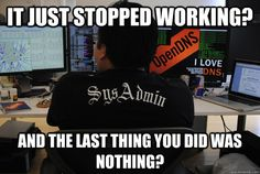 OpenDNS Community > Blog > SysAdmin Caption Contest Top 10. Can you do better?