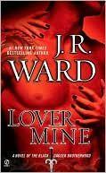 Lover Mine - Black Dagger Brotherhood Series #8