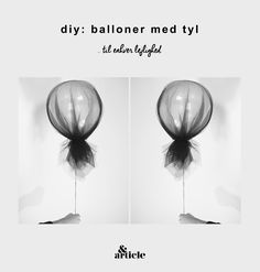 DIY: Balloner med tyl til fest, barnedåb eller bare for hygge Fancy Party, Holidays And Events, Hygge, Diy And Crafts, Wedding Inspiration, Baby Shower, Crafty, Table Decorations, Creative
