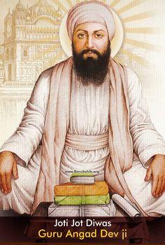 Jyoti Jot Diwas Guru Angad Dev ji  Guru Angad Dev ji (Gurmukhi: ਗੁਰੂ ਅੰਗਦ ਦੇਵ) (Thursday March 31 1504 – Saturday April 16 1552) was the second of The Ten Gurus of Sikhism. Guru ji became Guru on Thursday, September 18 1539 following in the footsteps of Guru Nanak Dev ji, who was the founder of the Sikh religion.  Read More http://barusahib.org/ge…/jyoti-jyot-diwas-guru-angad-dev-ji/