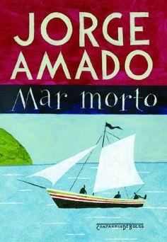 Mar morto por Jorge Amado, http://www.amazon.com.br/dp/B009WW7FOQ/ref=cm_sw_r_pi_dp_YgNRub026KPVY