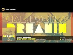 Freischwimmer – California Dreamin (Calvo Radio Edit) - YouTube
