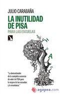 La inutilidad de PISA para las escuelas / Julio Carabaña