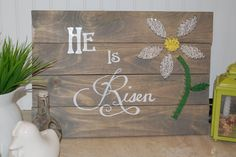 He Is Risen  Barnwood Stain and  String Art Sign , Easter, Resurrection, Jesus, he has risen, Easter craft, Easter decoration