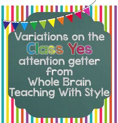 Attention Getters Whole Brain Teaching With Style: Book Club - Chapter 6 Class Yes First Grade Classroom, School Classroom, School Fun, School Stuff, Classroom Ideas, Classroom Organization, School Ideas, Classroom Procedures, Middle School