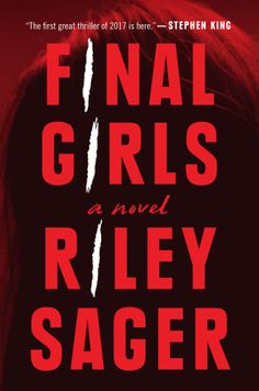 Stephen King recommends Riley Sager's Final Girls as a top thriller book worth reading this year.