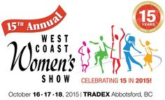 I'm super excited! Wanna know why? Because the West Coast Women's Show is back in the Fraser Valley at the Tradex! Celebrating 15 years running, the West Coast Women's Show is THE…