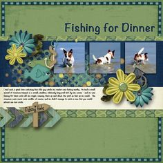 Fishing for Dinner Kit: Gone Fishing by HeatherZ Scraps http://www.plaindigitalwrapper.com/shoppe/product.php?productid=13356&cat=&page=1 Template: Blue Skies by Southern Creek Design  http://www.plaindigitalwrapper.com/shoppe/product.php?productid=9307&cat=&page=1 Fonts: Noteworthy and Fineliner Script