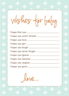 Freebie: Wish Cards Download your own free wish cards for showers or your own keepsake. Grey, Blue, Brown, or Yellow.
