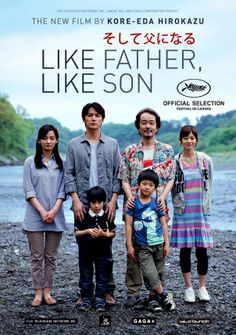 Like Father, Like Son (そして父になる Soshite Chichi ni Naru) is a 2013 Japanese drama film directed by Hirokazu Koreeda. It was nominated for the Palme d'Or at the 2013 Cannes Film Festival. It won the Jury Prize Film Movie, Cinema Movies, Drama Movies, Movie Theater, Best Movies List, Movie List, Good Movies, Movie Guide, Beau Film