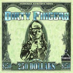 Dirty Fingers - 250 Dollars (2015) review @ Murska-arviot