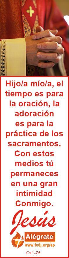 Hijo/a mío/a, el #tiempo es para la #oración, la #adoración es para la #práctica…