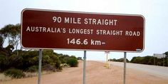 Watch for straight roads. | 29 Signs You'll Only See In The Outback