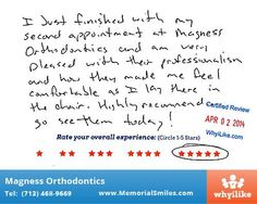 Made Me Feel Comfortable - WhyiLike Customer Reviews - Magness Orthodontics in Houston, TX