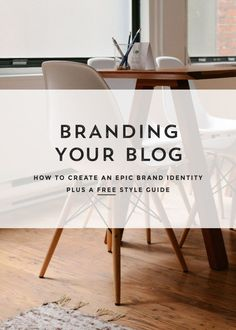 Branding Your Blog or Business. How to create an epic brand identity plus a FREE editable style guide! Click through to create the ultimate brand design and brand guide worksheet.