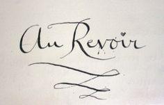 Au Revoir~ Goodbye until we meet again{French}