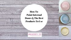 How To Paint Internal Doors Tutorial Types Of Doors, Internal Doors, Painting Tutorials, Shabby, Cottage, Make It Yourself, Face, Furniture, Indoor Gates