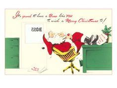 Merry Christmas to Boss, Santa Resting. Merry Christmas to Boss, Santa Resting - Giclee Print. Price: $49.99