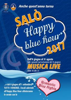 A Lake Garda Event not to be missed in the beautiful town of Salo the Happy Blue Hour.    Aperitivo with music, now an honoured tradition, a celebration of Salo's nightlife!  lively but never uncouth    fun but never rowdy  Restaurant, bars and clubs expand their tables onto the lungolago an