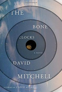 The Bone Clocks: A Novel by David Mitchell - New York Times Best Seller and a fall 2014 must read by the author of Cloud Atlas.