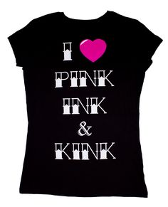 ON SALE NOW! I Love Pink Ink & Kink Tee   Tattoo Inked Kinky  Everything a kick-ass tatted girl needs! http://www.inkedboutique.com